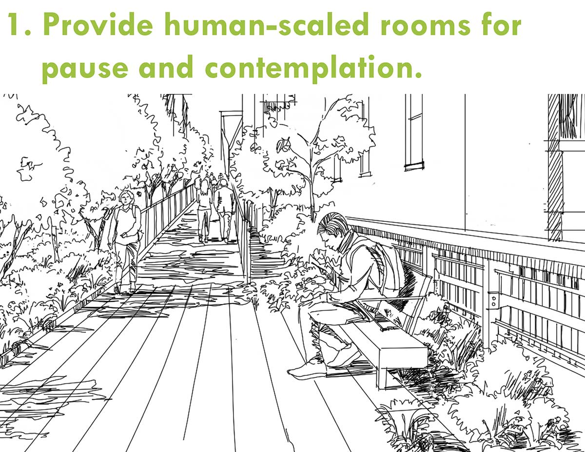 Provide human-scaled rooms for pause and contemplation