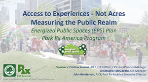 Access to Experiences - Not Acres Measuring the Public Realm