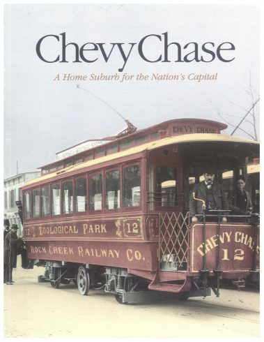 Chevy Chase - A Home Suburb for the Nation's Capital cover