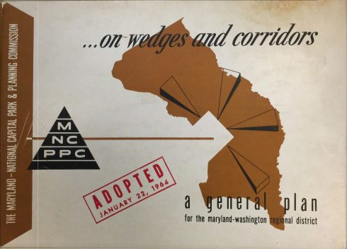 On Wedges & Corridors: A General Plan for the Maryland-Washington Regional District in Montgomery and Prince George's Counties, 1964 cover