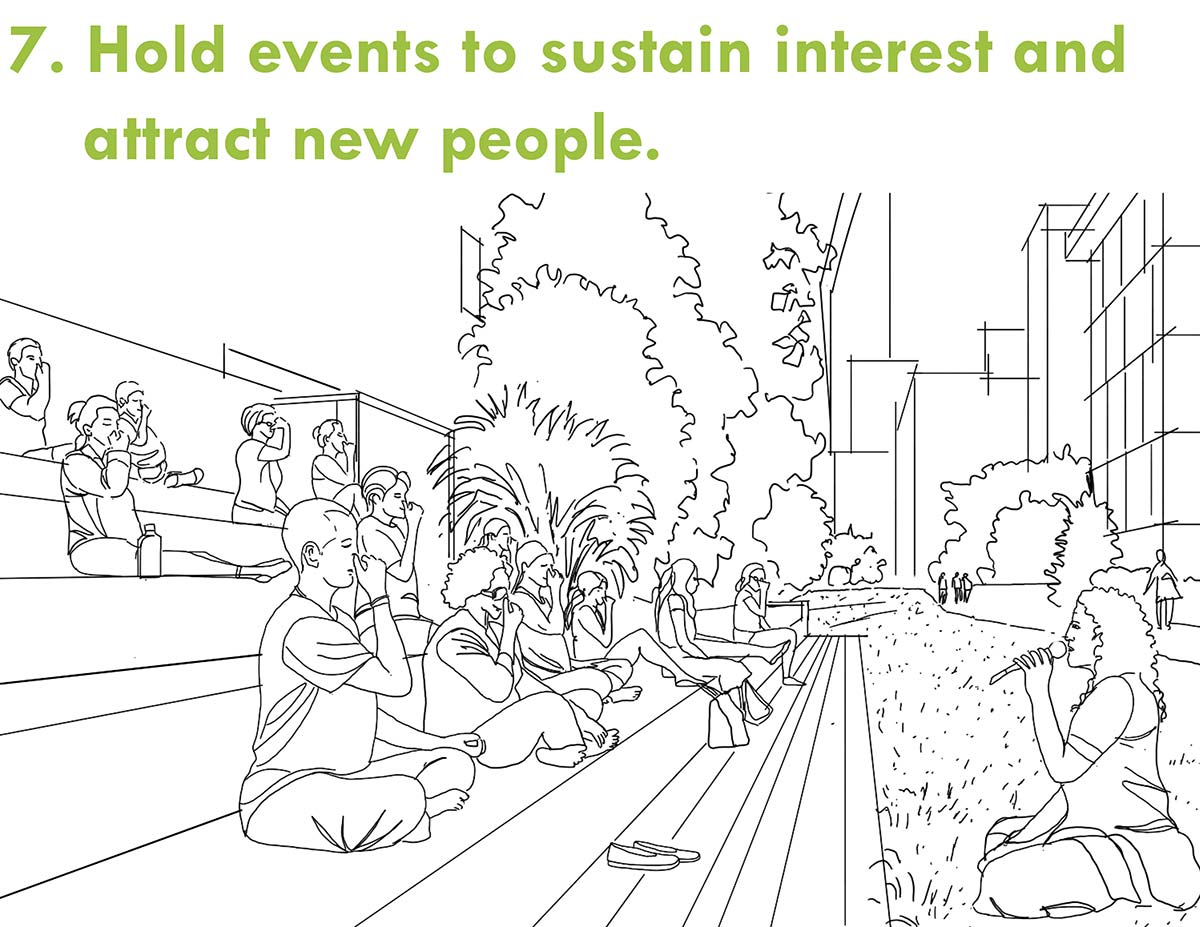 Hold events to sustain interest and attract new people.