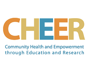 CHEER - Community Health and Enpowerment through Education and Research