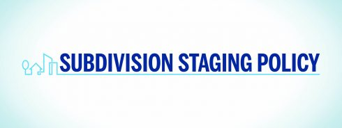 Subdivision Staging Policy
