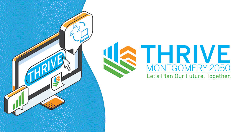"Computer with ""Thrive"" on screen on left. Text on right: Thrive Montgomery 2050. Let's plan our future. Together."