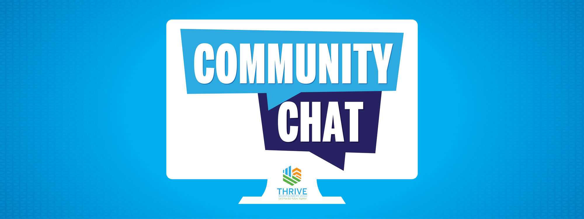 Community Chat, Thrive Montgomery 2050