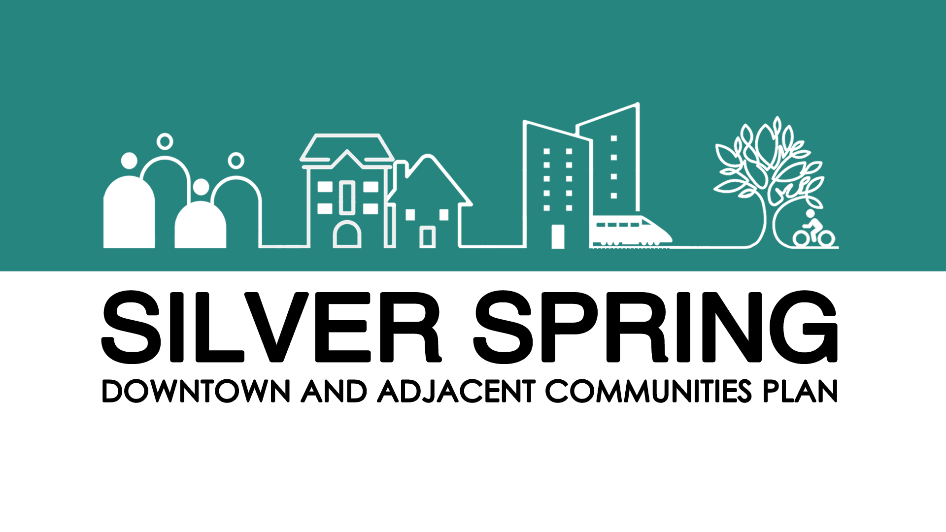 Silver Spring Downtown and Adjacent Communities Plan