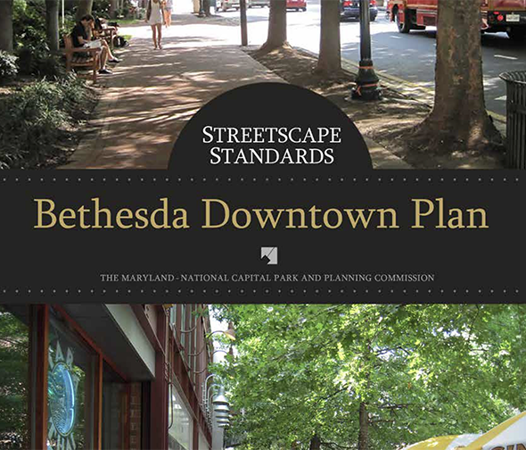 Bethesda Downtown Plan Streetscape Standards cover