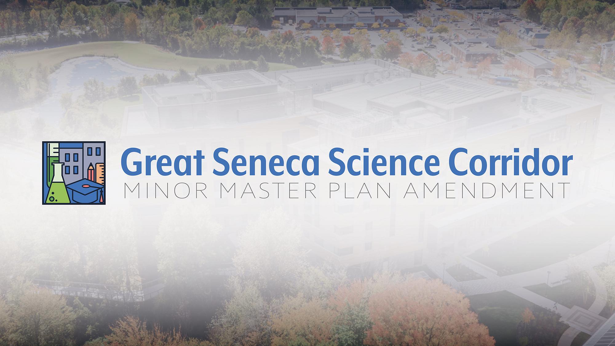 Great Seneca Science Center Minor Master Plan