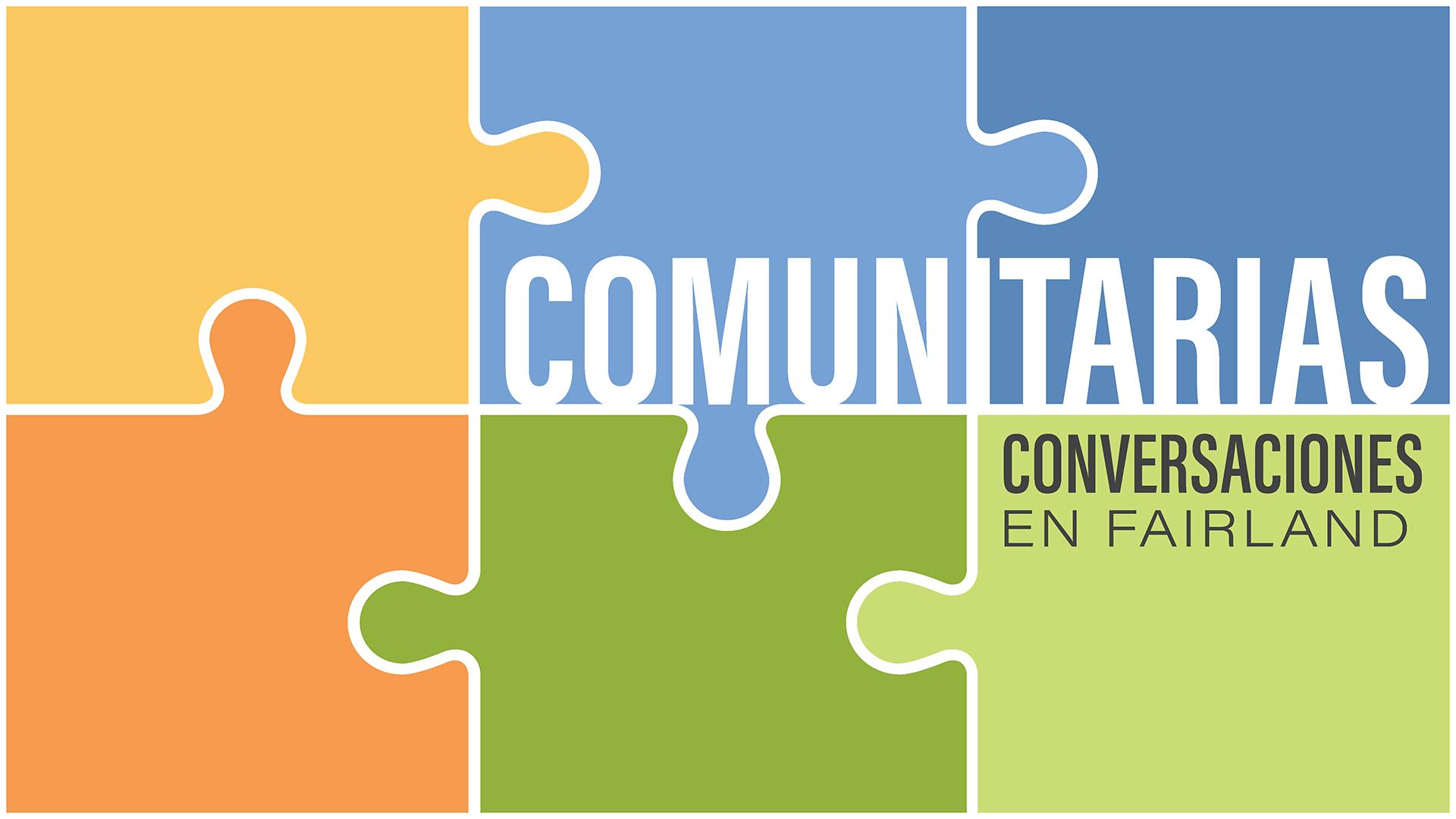 Conversaciones ComUNITARIAS en Fairland