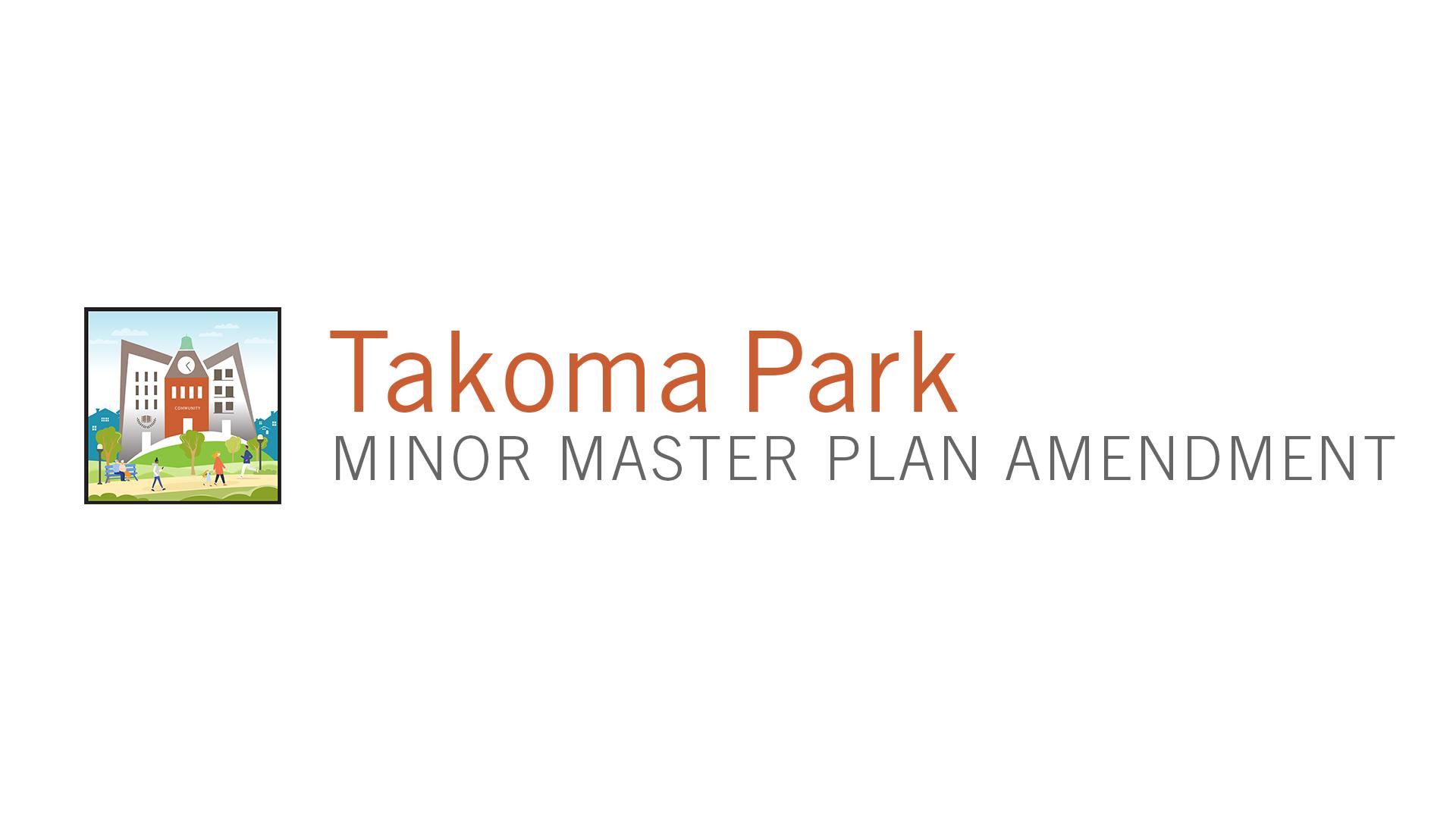 Takoma Park Minor Master Plan Amendment page