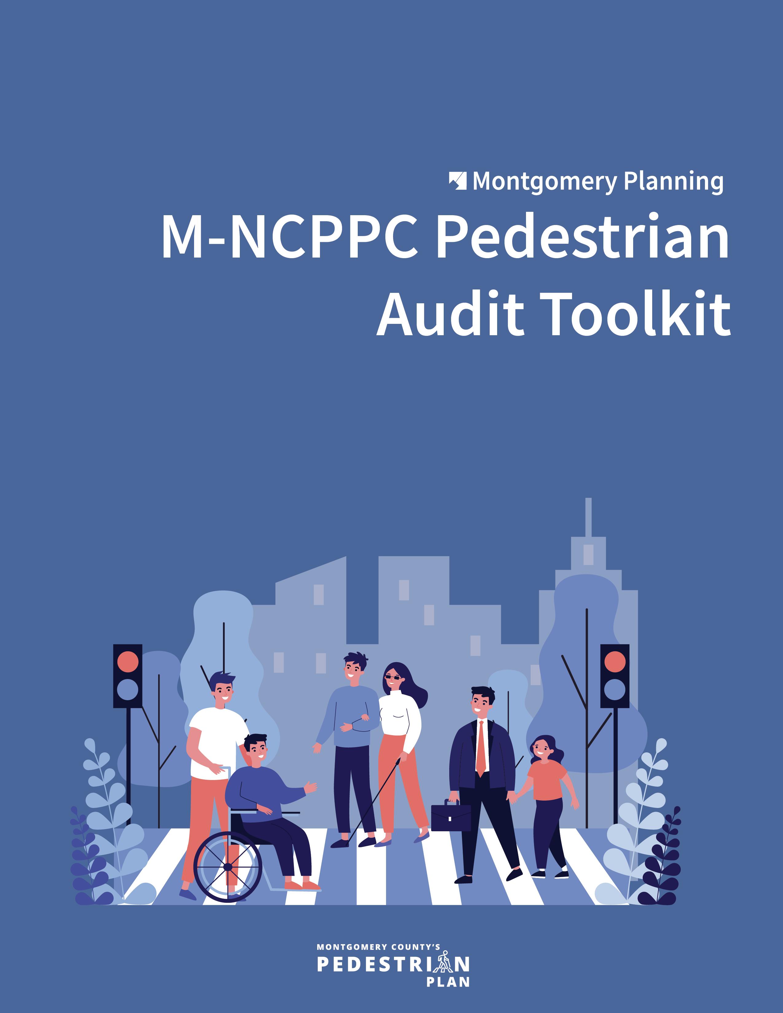 M-NCPPC Pedestrian Audit Toolkit